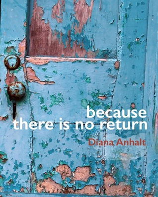 Because There Is No Return