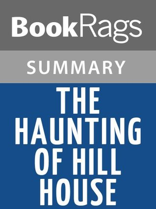 The Haunting of Hill House by Shirley Jackson | Summary & Study Guide