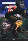 Lucifer'in Bisikleti by küçük İskender