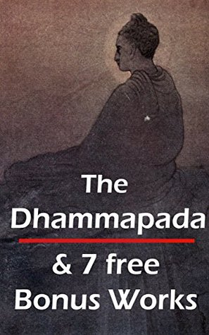 The Dhammapada & 7 free Bonus Works
