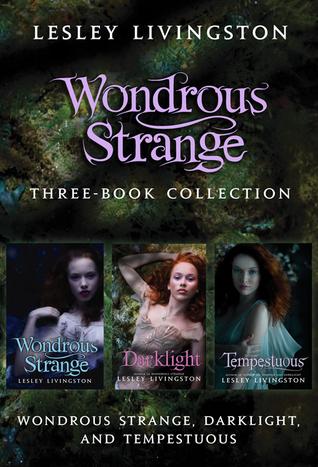 Wondrous Strange Three-Book Collection