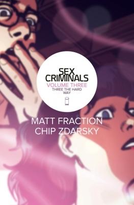 Sex Criminals, Vol. 3: Three the Hard Way