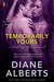 Temporarily Yours (Shillings Agency, #1) by Diane Alberts