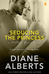 Seducing the Princess (Shillings Agency, #3)