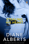 Stealing His Heart by Diane Alberts
