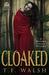 Cloaked (The Wulfkin Legacy...