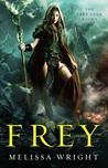 Frey (The Frey Saga, #1)