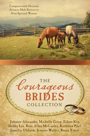 The Courageous Brides Collection by Johnnie Alexander
