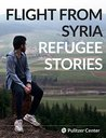 Flight From Syria: Refugee Stories