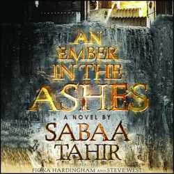 An Ember in the Ashes (An Ember in the Ashes, #1) - Sabaa Tahir