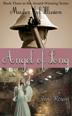 Angel of Song (Master of Illusion, #3) by Anne Rouen