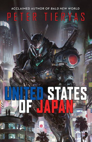 Image result for Peter Tieryas: United States of Japan.