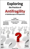 Exploring the Practice of Antifragility