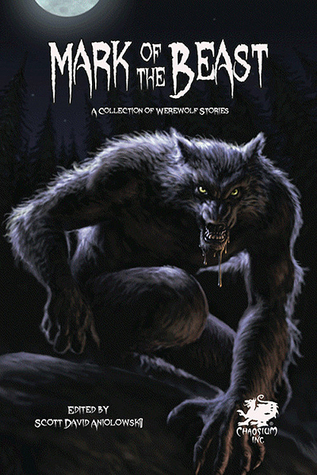 Mark of the Beast: A Collection of Werewolf Stories
