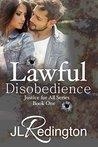 Lawful Disobedience by J.L. Redington