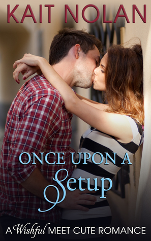 Once Upon A Setup (Wishful, #3.5)