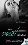 My Sweet Demise (Demise #1)