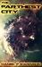 The Farthest City by Daniel P. Swenson