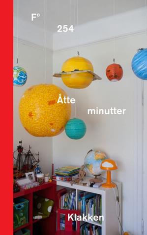 Åtte minutter by Linda Klakken
