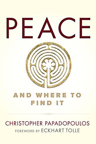 PEACE - And Where to Find It