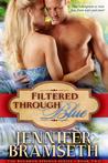 Filtered Through Blue (Bourbon Springs, #2)