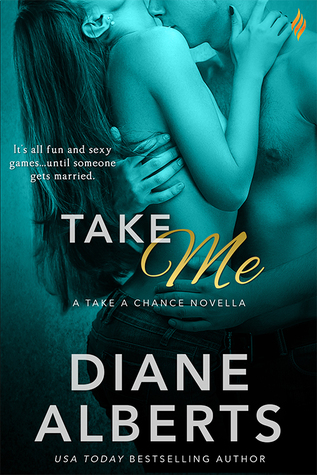 Take Me by Diane Alberts