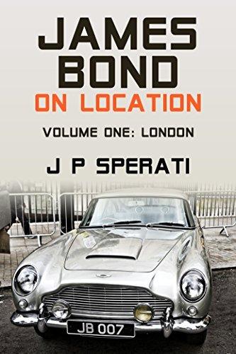 James Bond on Location: Vol 1 London