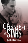 Chasing the Stars (Chasing, #1)