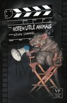 Rotten Little Animals: Bizarro Fiction