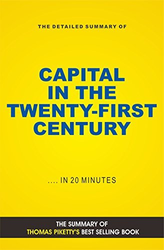 Capital in the Twenty-First Century (Book Summary)