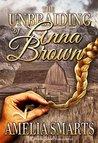 The Unbraiding of Anna Brown (Lone Star Love Book 2)