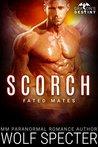 Scorch (Dragon's Destiny: Fated Mates #2)