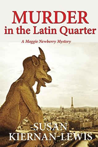Murder in the Latin Quarter (Maggie Newberry Mysteries #7)