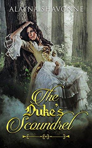The Duke's Scoundrel Romance (The Duke's Bride and Scoundrel)