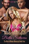 Menage at the Mode Boutique (The Men of Moone Mountain, #4)