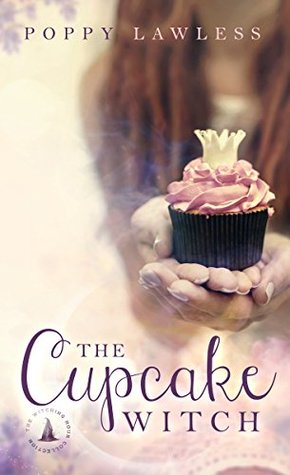 The Cupcake Witch: The Witching Hour Collection (The Chancellor Fairy Tales #2)