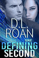 One Defining Second by D.L. Roan