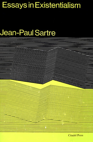 essays in existentialism by jean paul sartre