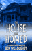The House That Homed: A Com...