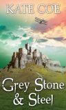 Grey Stone and Steel (Green Sky, #2)