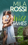 Wild Games by Mila Rossi