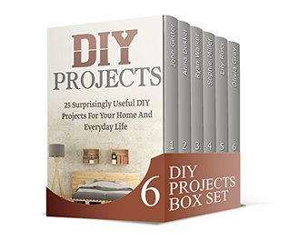 Diy projects box set 60 useful diy projects for your home tips to 27973786 solutioingenieria Gallery
