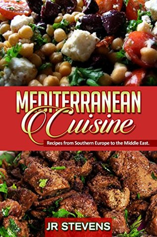 Mediterranean Cuisine: Recipes from Southern Europe to the Middle East EPUB