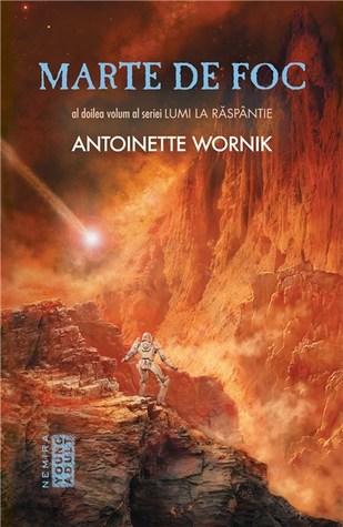Marte de foc by Antoinette Wornik
