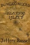 Blackfog Island (The Dungeoneers, #2)