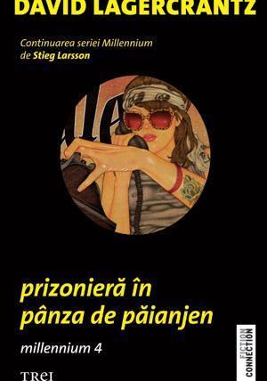 Prizonieră în pânza de păianjen by David Lagercrantz