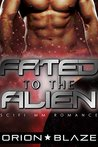 Fated to the Alien (Alien Lovers #2)