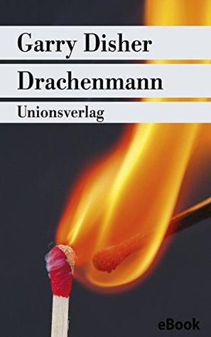 Drachenmann by Garry Disher