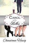 Carol and the Belles by Chautona Havig