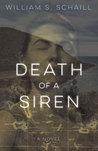 Death of a Siren: A Novel